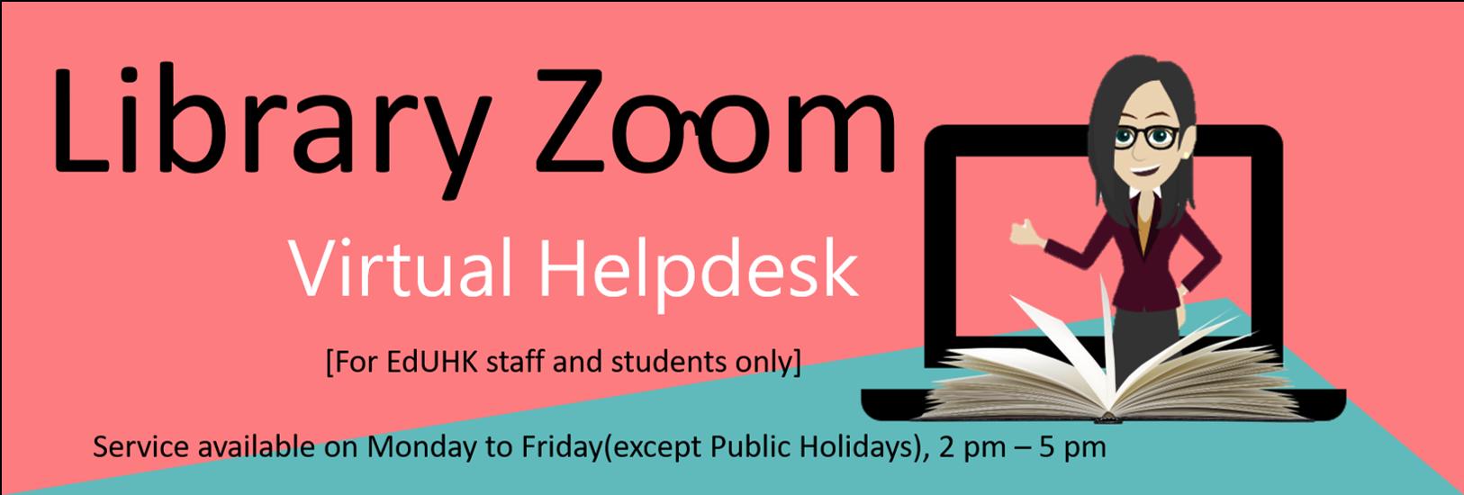 Library Zoom: EdUHK Library Virtual Helpdesk